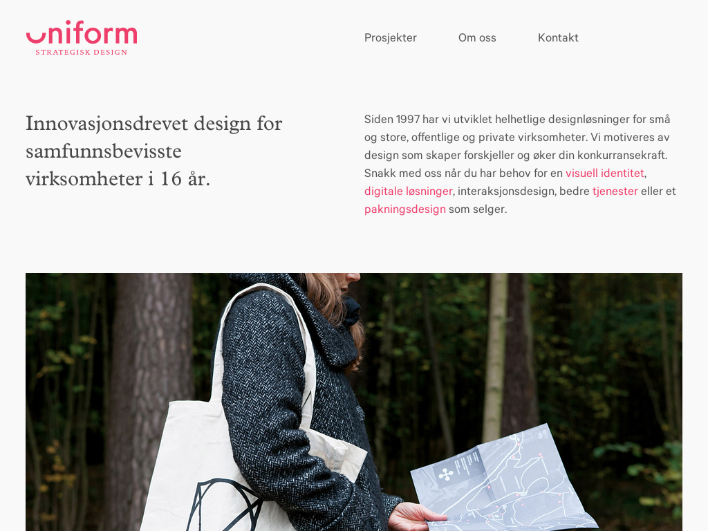 Uniform Strategisk Design