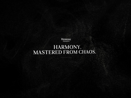Hennessy – Harmony. Mastered From Chaos.