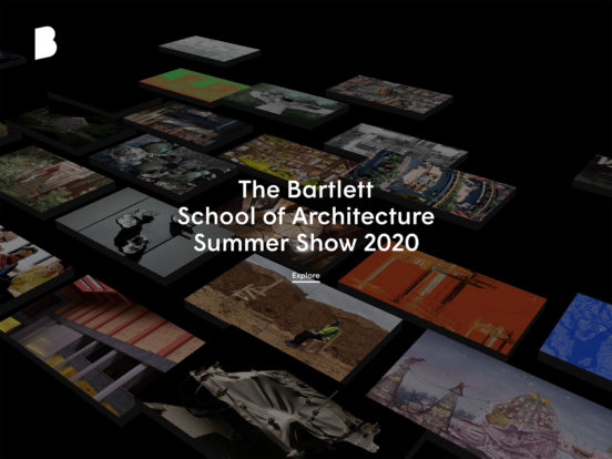 Discover The Bartlett Summer Show 2020